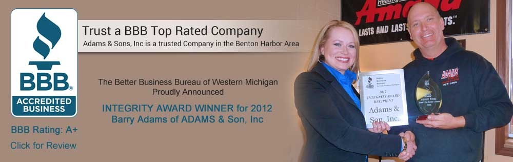 Adams & Son, Inc. - BBB accredited for Furnace repair in Niles, MI.